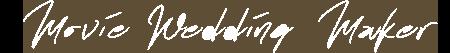 MOVIE WEDDING MAKER Logo